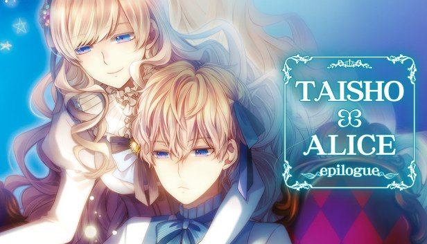 TAISHO x ALICE epilogue & Endings and Achievements Guide
